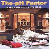 Play & Download The pH Factor by Mista Madd | Napster