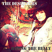 Riding the Belly by Deserters