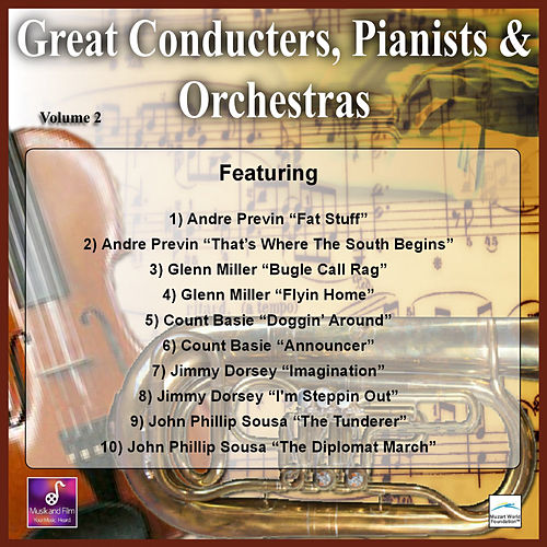 Play & Download Great Conducters, Pianists and Orchestras, Vol. 2 by Various Artists | Napster