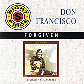Play & Download Forgiven by Don Francisco | Napster