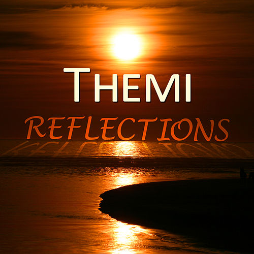 Reflections by Themi