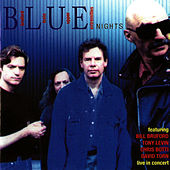 Play & Download B.L.U.E Nights by Tony Levin | Napster