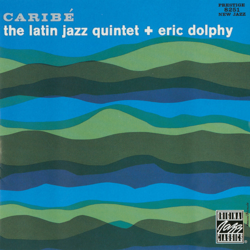 Play & Download Caribe by The Latin Jazz Quintet | Napster