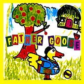 Play & Download Color With Father Goose by Father Goose | Napster