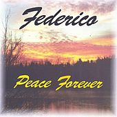 Peace Forever by Federico