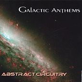 Abstract Circuitry by Galactic Anthems