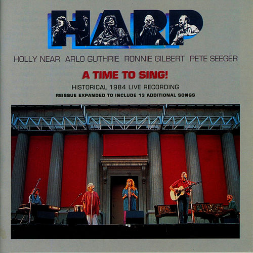 Play & Download Harp - A Time to Sing!: Historical 1984 Live Recording by Holly Near | Napster