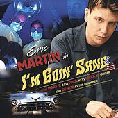Play & Download I'm Goin' Sane by Eric Martin | Napster