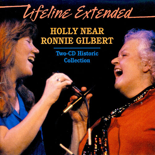 Play & Download Lifeline Extended - Live from the Great American Music Hall by Holly Near | Napster