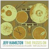 Play & Download Time Passes On by Jeff Hamilton | Napster