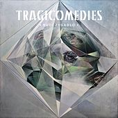 Tragicomedies by Rudi Zygadlo