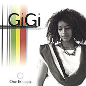 Play & Download One Ethiopia by Gigi | Napster