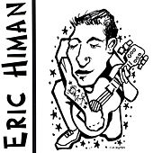 Play & Download Eric Himan by Eric Himan | Napster