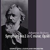 Play & Download Brahms: Symphony No. 1 in C Minor, Op. 68 by Cleveland Orchestra | Napster