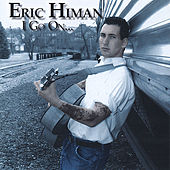 Play & Download I Go On by Eric Himan | Napster