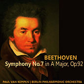 Beethoven: Symphony No. 7 in A Major, Op. 92 by Berlin Philharmonic Orchestra