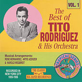 The Best of Tito Rodriguez & His Orchestra, Vol. 1 by Tito Rodriguez