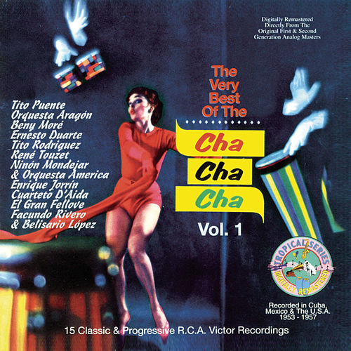 The Very Best of Cha Cha Cha, Vol. 1 by Orquesta Aragon