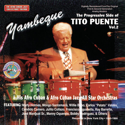 Play & Download Yambeque: The Progressive Side Of Tito Puente... by Tito Puente | Napster