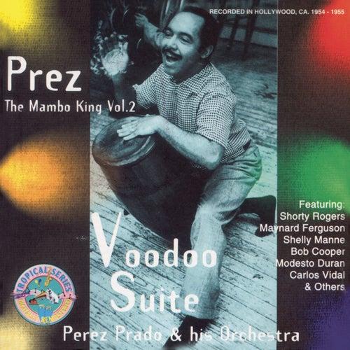 Play & Download The Prez: The Mambo King, Vol. 2 by Perez Prado | Napster