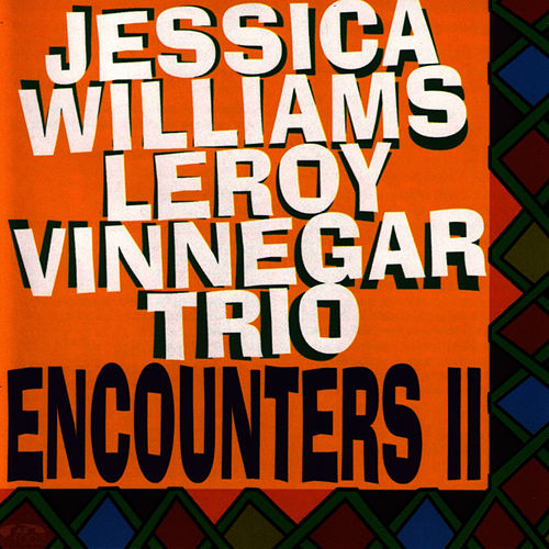 Play & Download Encounters, Vol. 2 by Jessica Williams | Napster