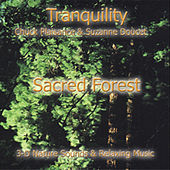 Sacred Forest by Suzanne Doucet & Chuck Plaisance