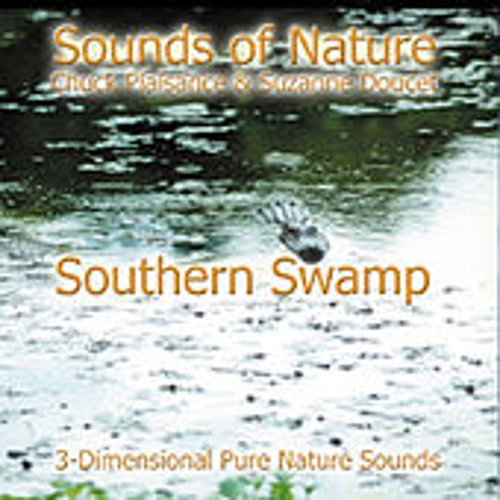 Play & Download Southern Swamp by Suzanne Doucet & Chuck Plaisance | Napster