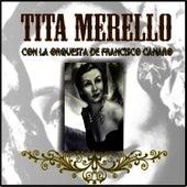 Tita Merello Con la Orquesta de Francisco Canaro by Tita Merello