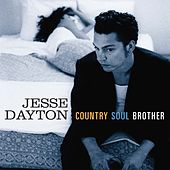 Country Soul Brother by Jesse Dayton