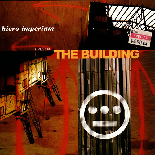 Play & Download Hiero Imperium Presents the Building by Hieroglyphics | Napster