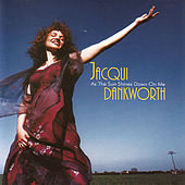 As The Sun Shines Down On Me by Jacqui Dankworth