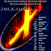 Play & Download Music from the Motion Picture The X - Files by Hollywood Symphony Orchestra | Napster