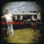 Play & Download Forty Hour Train Back To Penn by The Movielife | Napster