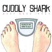 Play & Download Body Mass Index by Cuddly Shark | Napster