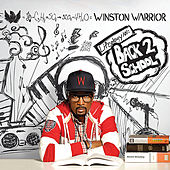 Lifeology 101: Back 2 School by Winston Warrior