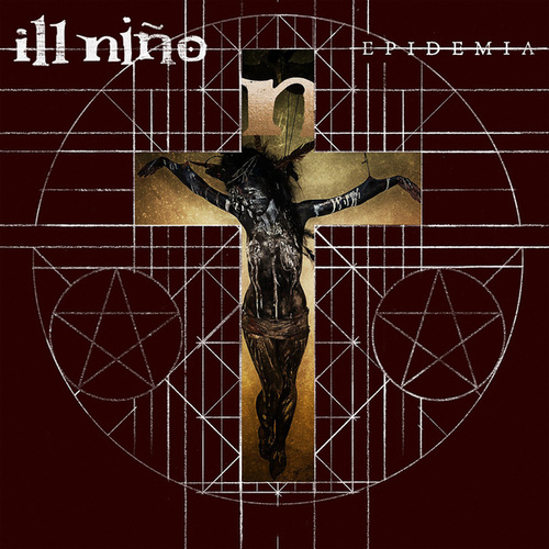Play & Download Epidemia by Ill Nino | Napster