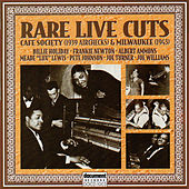 Rare Live Cuts: Cafe Society (1939 Airchecks) & Milwaukee [1943] by Various Artists