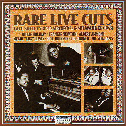 Play & Download Rare Live Cuts: Cafe Society (1939 Airchecks) & Milwaukee [1943] by Various Artists | Napster