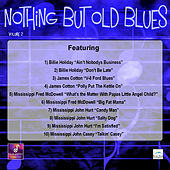 Nothin But Old Blues, Vol. 2 by Various Artists