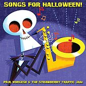 Songs for Halloween by Paul Borgese and the Strawberry Traffic Jam