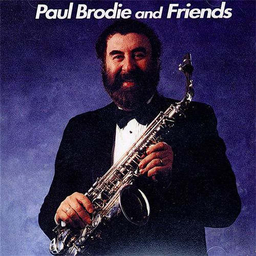 Paul Brodie And Friends by Various Artists