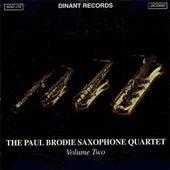 Play & Download Paul Brodie Saxophone Quartet (The), Vol. 2 by Paul Brodie Saxophone Quartet | Napster