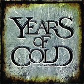Play & Download Years of Cold by Years of Cold | Napster