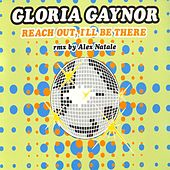 Reach Out, I'll Be There (Remix By Alex Natale) by Gloria Gaynor