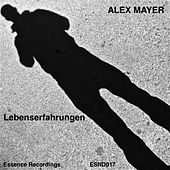 Play & Download Lebenserfahrungen by Alex Mayer | Napster