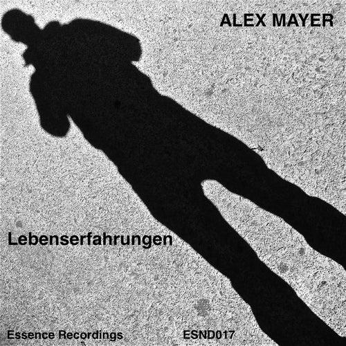 Play & Download Lebenserfahrungen by Alex Mayer | Napster