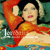 Play & Download Made in Romanie by Loredana | Napster