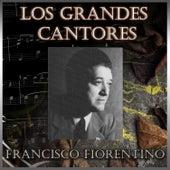 Los Grandes Cantores by Francisco Fiorentino