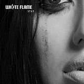 Play & Download Stay by White Flame | Napster