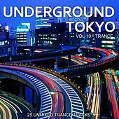 Underground Tokyo Vol. 10 - Trance - EP by Various Artists